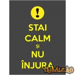 """Sticker """"Stai calm si nu injura"""""""