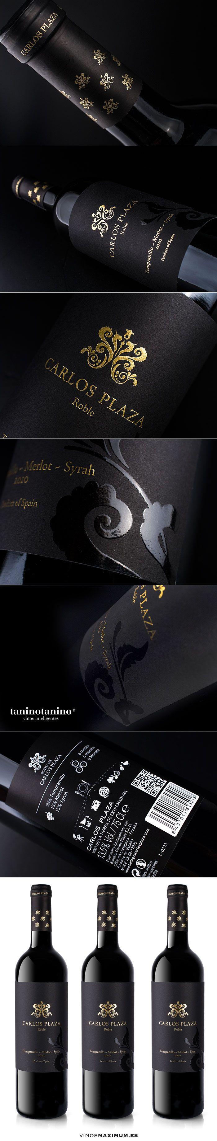 CARLOS PLAZA ROBLE 2010 - TANINOTANINO VINOS INTELIGENTES - VINOS MAXIMUM Photo by #winebrandingdesign (Vine Bottle Design)
