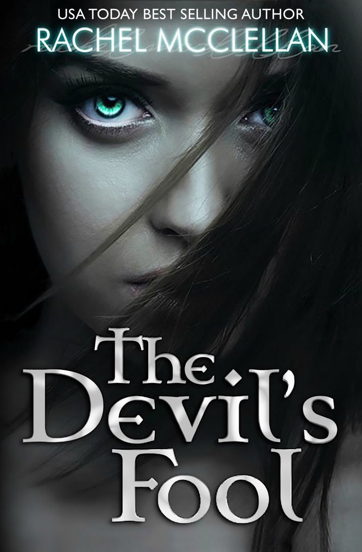 Check Out This Featured Paranormal Romance Book  The Devil's Fool By  Rachel Mcclellan Http: