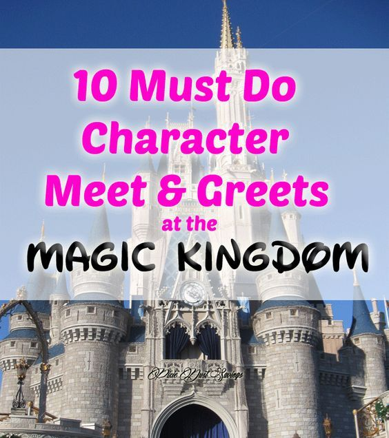 10 Must Do Character Meet and Greets at the Magic Kingdom- Disney World Travel Tips