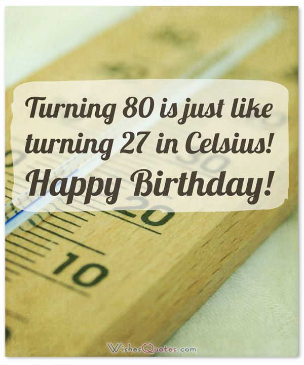 funny 80th birthday wishes