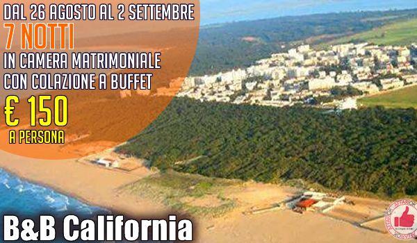 B&B California | Super OFFERTA Dal 26/8 Al 2/9 http://affariok.blogspot.it/
