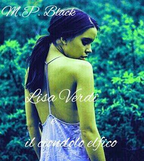 "Blog ufficiale di M.P.Black: La trilogia di ""Lisa Verdi"" su Wattpad!"