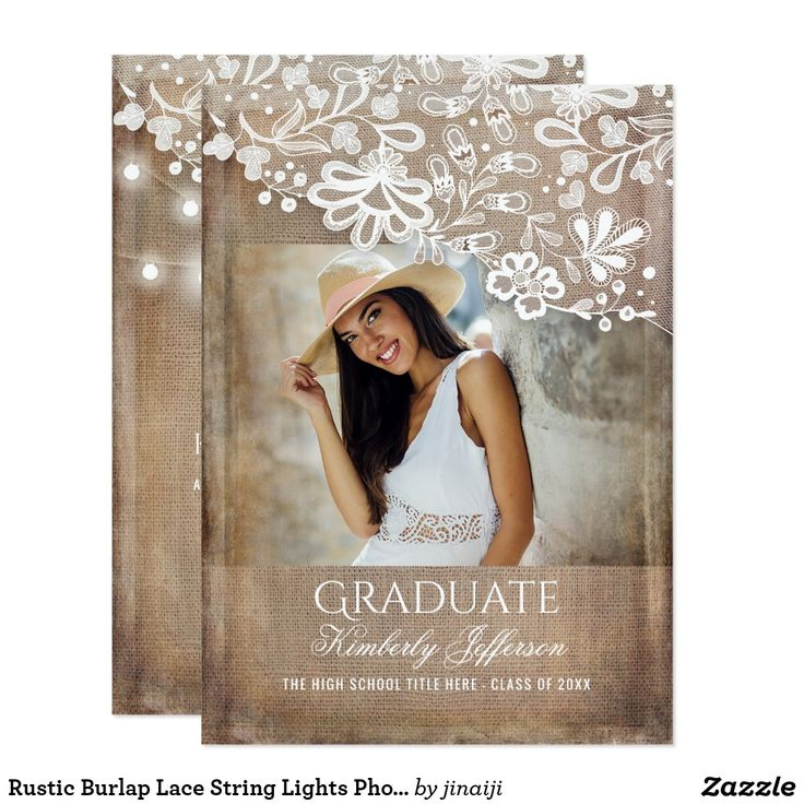 sample open house graduation party invitations%0A Rustic Burlap Lace String Lights Photo Graduation Card Rustic country photo graduation  announcement and graduation party invitation in one with string