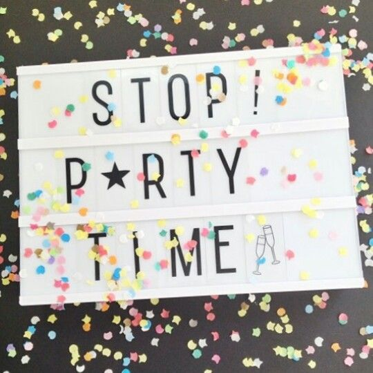 Stop! it's partytime