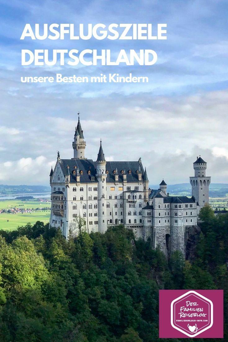 Ausflugsziele Deutschland In 2020 Ausflug Ausflugsziele Schloss Neuschwanstein