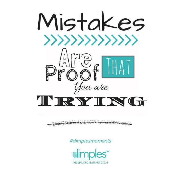 Celebrate your mistakes.