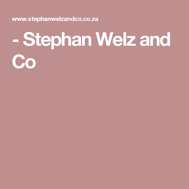 - Stephan Welz and Co
