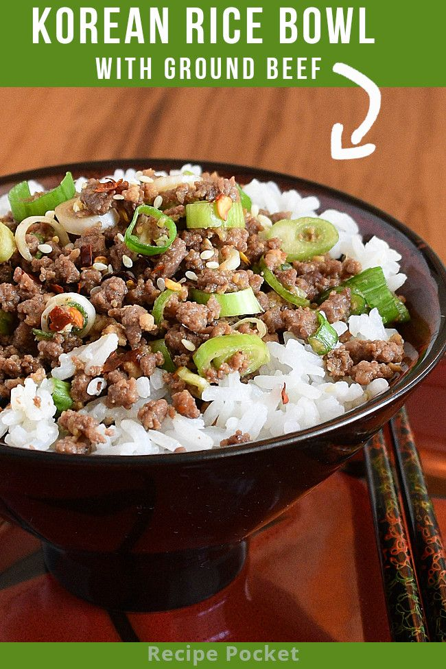 Easy Korean Ground Beef Rice Bowl On The Table In 20 Min Recipe In 2020 Beef Rice Bowl Recipe Beef And Rice Recipes
