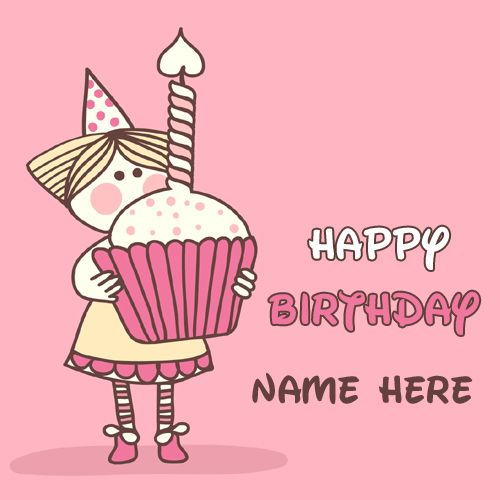 Happy Birthday Cute Doll Cup Cake Greeting With Name