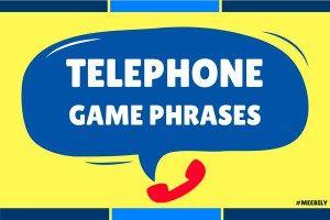 90+ Telephone Game Phrases Ideas [2018] – Meebily