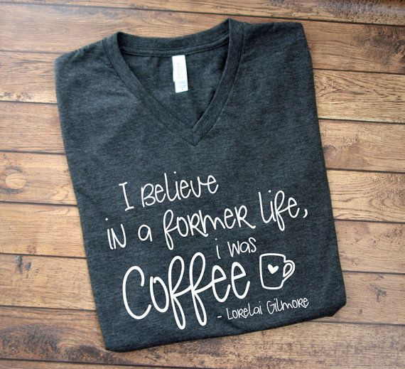 Gilmore Girls Shirt  In a Former Life I Was by MyFancyPrincess