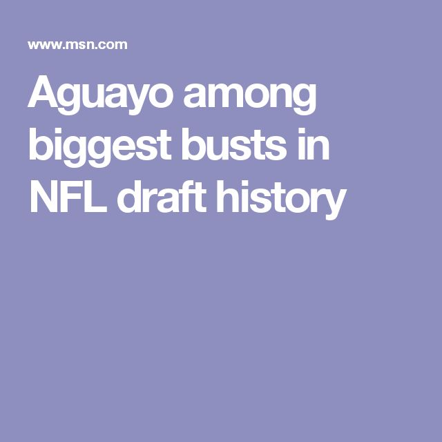Aguayo among biggest busts in NFL draft history