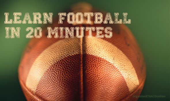Learn Football in 20 Minutes