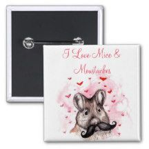I Love Mice and Moustaches 15 Cm Square Badge