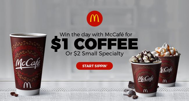 Win the day with McCafé for 1$ coffee or 2$ Small Specialty