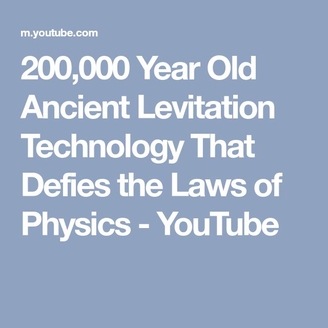 Levitation From Lns Technologies: 200,000 Year Old Ancient Levitation Technology That Defies