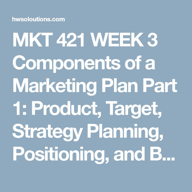 Mkt  Week  Components Of A Marketing Plan Part  Product