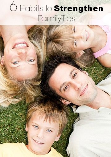 6 Habits to Strengthen Family Ties | Tipsaholic.com #family #bonding #activities #kids