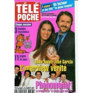 Elisa Tovati - José Garcia : l'interview vérité, dans Télé Poche n°1828 du 19/02/2001 [couverture et article mis en vente par Presse-Mémoire]