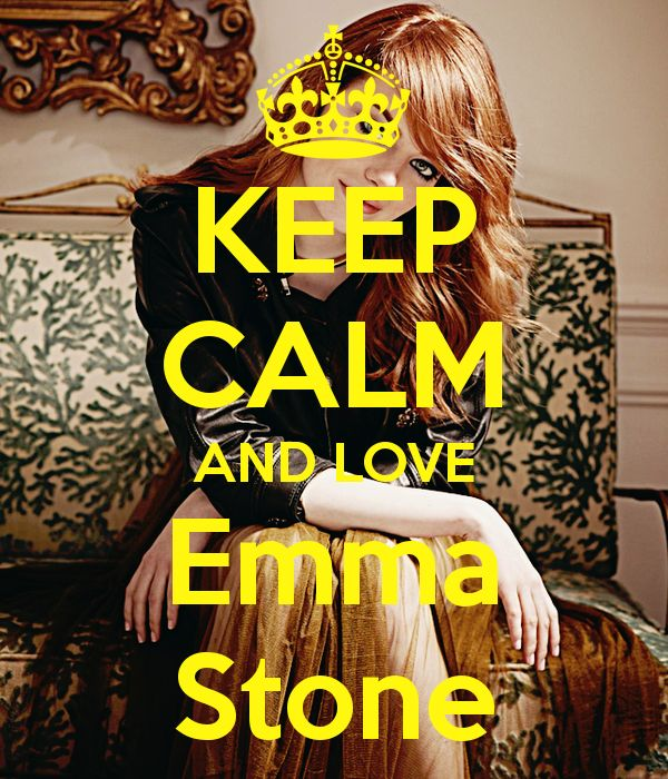Keep calm: Emma Stone (05)
