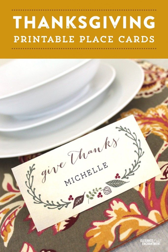 Free Printable Thanksgiving Place Cards with editable type, from Elegance & Enchantment