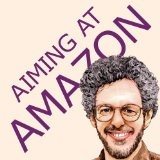 Aiming at Amazon: The NEW Business of Self Publishing, or How to Publish Your Books with Print on Demand and Online Book Marketing on Amazon.com (Paperback)By Aaron Shepard