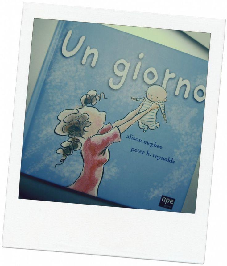 Un giorno, di Alison McGhee, Un testo semplice e molto profondo, accompagnato da bellissime illustrazioni, per un buon pianto liberatorio :-)