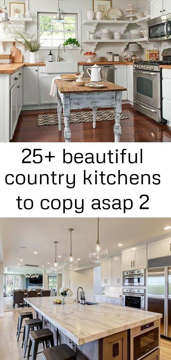 25 Beautiful Country Kitchens To Copy Asap 2 Asap Beautiful Copy Country Kitchens Country Kitchen Small Country Kitchens Farmhouse Kitchen Design