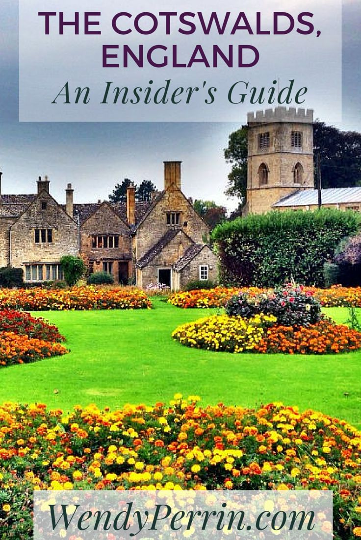 The Cotswolds are more than a day trip from London. Here's what you need to know to spend an extraordinary few days in these gorgeous English villages.