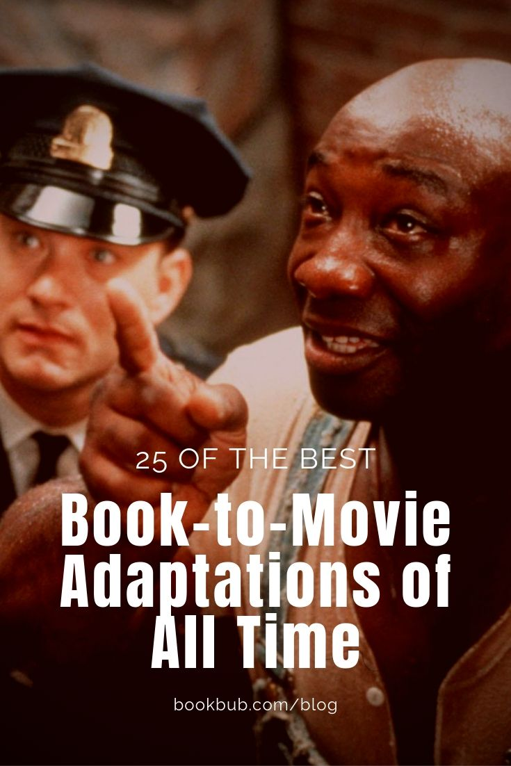 All Time Best Adult Movies 25 of the best book to movie adaptations, according to