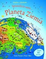 Planeta Ziemia. Książka z okienkami. Sprawdźcie sami...