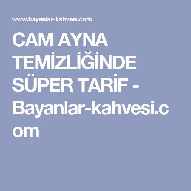CAM AYNA TEMİZLİĞİNDE SÜPER TARİF - Bayanlar-kahvesi.com