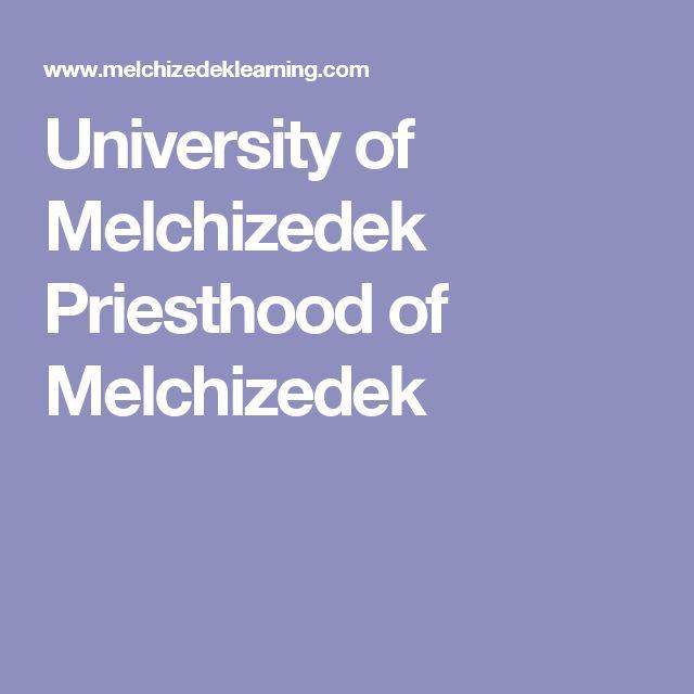 University of Melchizedek Priesthood of Melchizedek