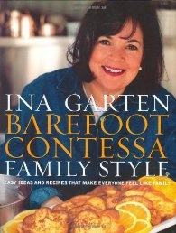Barefoot Contessa Family Style: Easy Ideas and Recipes That Make ...