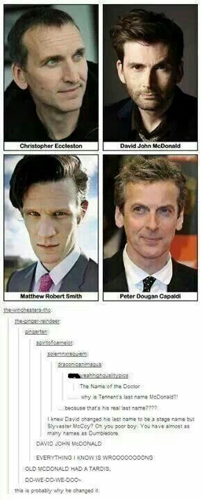 """""""Old McDonald had a TARDIS, DOOWEEOOOO, with a Rose Tyler there, and a Martha Jones here, here Donna, here Amy, there River, there Rory, everywhere a Jack Jack, old McDonald had a TARDIS, DOOWEEOOOO.""""<--- THIS <---- hehe. Probably the reason he changed it... <--- Hahaha!"""