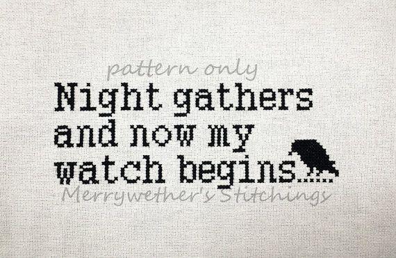 Game of Thrones - Night's Watch Oath- Night Gathers - Cross Stitch PATTERN