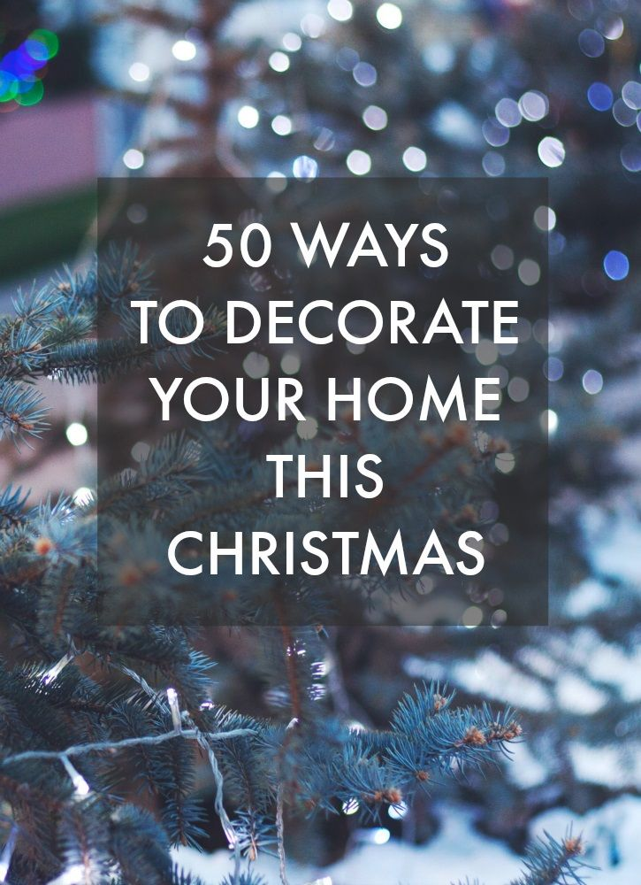 50 Ways to decorate your home this Christmas with lots of great ideas, tips and inspiration on creating a stylish and on-trend home. Adding some christmas decorations to your home has never been easier or simpler.