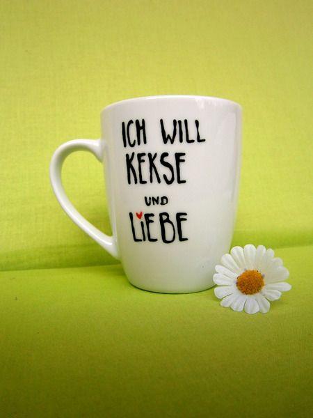 Tasse  Ich will KEKSE und LIEBE  Tasse Tee Tasse von hochdietassen via dawanda.com