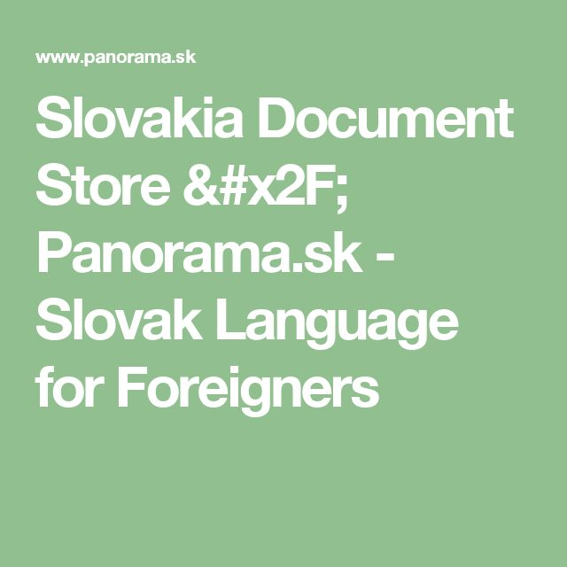 Slovakia Document Store / Panorama.sk - Slovak Language for Foreigners