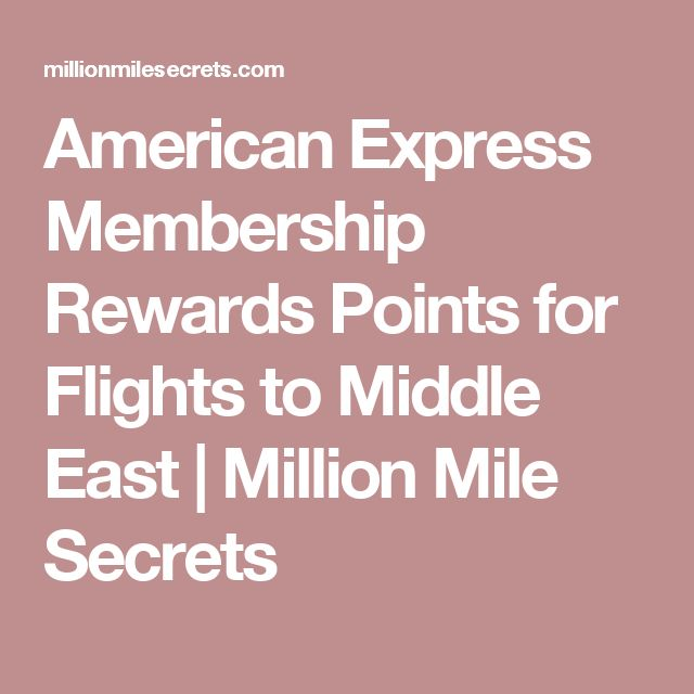 American Express Membership Rewards Points for Flights to Middle East | Million Mile Secrets