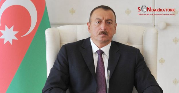Azerbaycan Cumhurbaşkanı İlham Aliyev'den açıklama