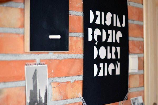 poster: DZISIAJ BĘDZIE DOBRY DZIEŃ!