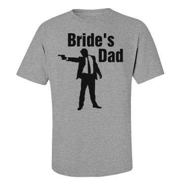 Bride's dad shirt