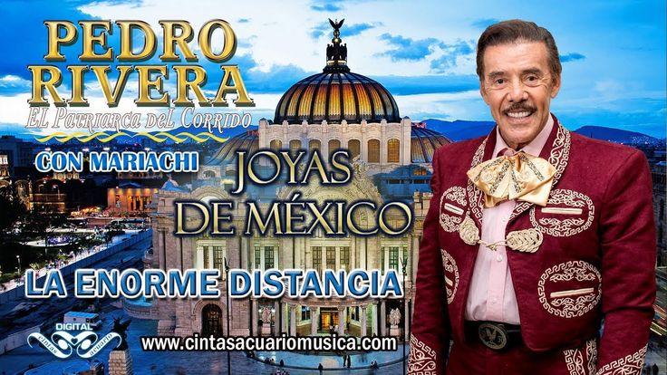 La Enorme Distancia - Pedro Rivera con Mariachi
