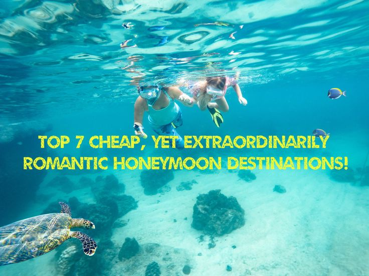 https://lycaflyblog.wordpress.com/2017/11/15/top-7-cheap-yet-extraordinarily-romantic-honeymoon-destinations-around-the-world/