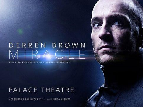 Derren Brown: Miracle Tickets - Brand New Show - Limited Run, £18.25 *  https://twitter.com/LondonOffers_/status/612998852535296000