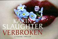 // Karin Slaughter - Verbroken // Twee vermoorde scholieren stellen een speurdersteam voor een raadsel terwijl de onderlinge relaties niet meewerken om tot een oplossing te komen.