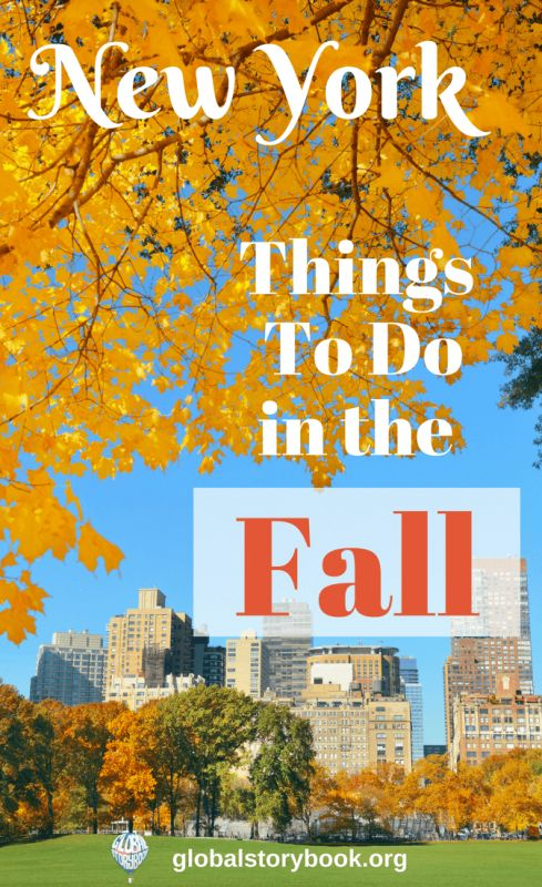 New York in Fall - things to do. Fall in New York is probably the most beautiful season, with the best weather that there can be in the city... globalstorybook.org