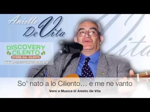So nato a lo Ciliento.. e me ne vanto - Aniello De Vita #cilento